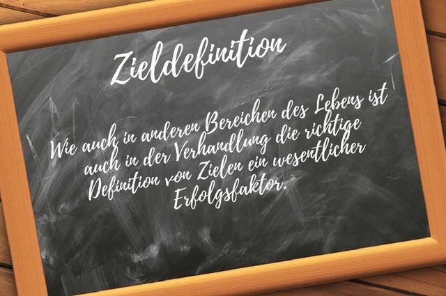Zieldefinition - Verhandlungsziel