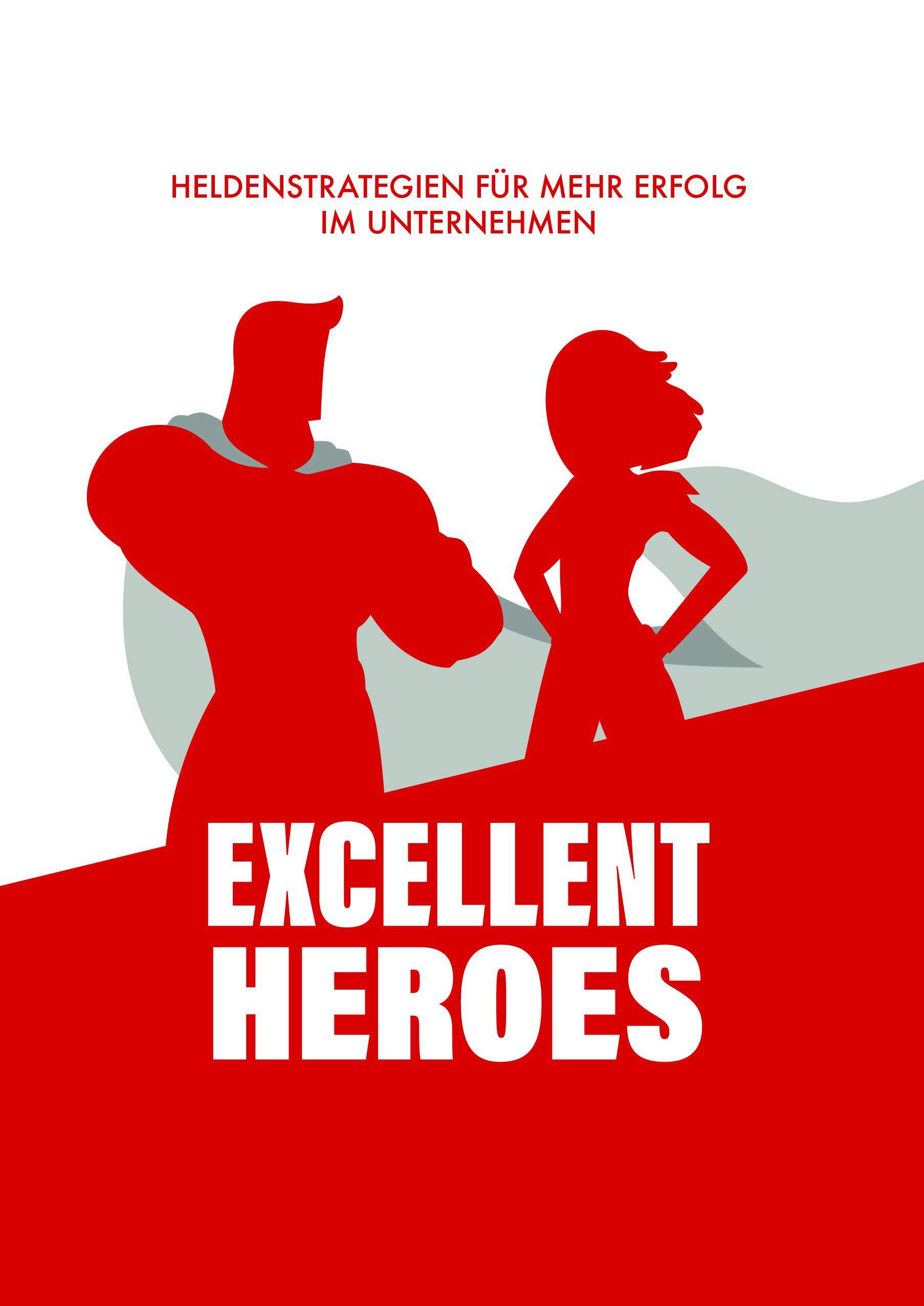 Excellent Heroes Buchcover