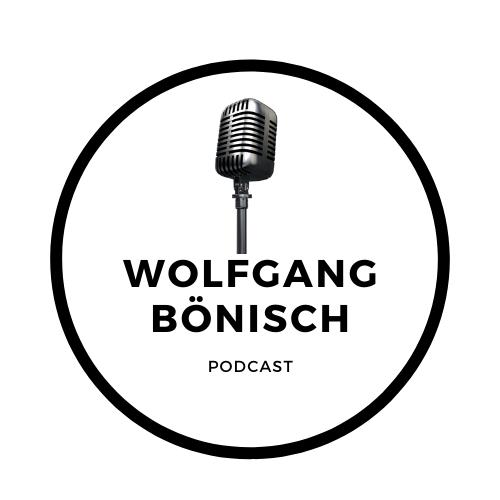 Wolfgang Bönisch Podcast